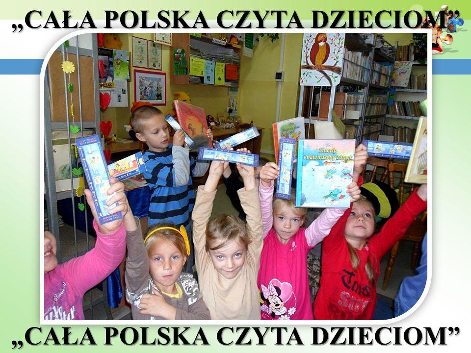 """""""CAŁA POLSKA CZYTA DZIECIOM"""""""