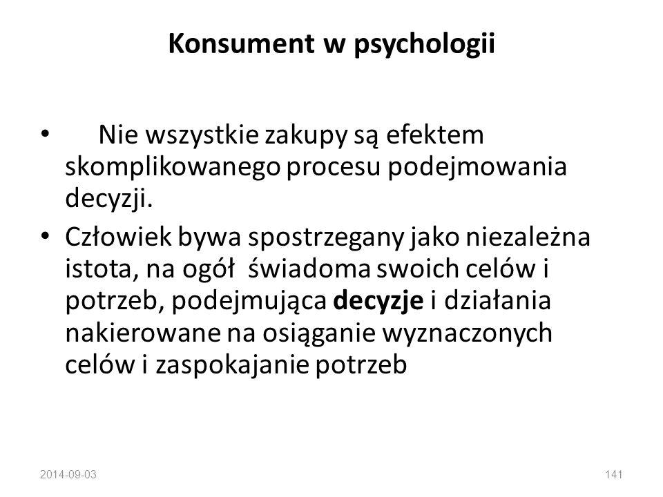 Konsument w psychologii W zachowaniach ludzi występują różnice inter- i intraindywidualne Doświadczenia z przeszłości mają wpływ na zachowania w przys