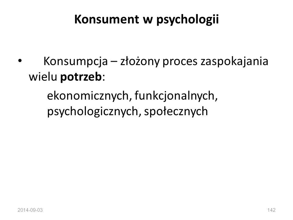 Konsument w psychologii Nie wszystkie zakupy są efektem skomplikowanego procesu podejmowania decyzji. Człowiek bywa spostrzegany jako niezależna istot
