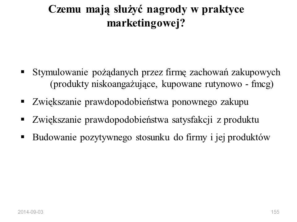 2014-09-03154 Jak stosować nagrody? Ciąg dalszy, czyli co lubią konsumenci? 275 PLN 200 PLN czy 275 PLN 250 PLN 200 PLN (+uzasadnienie) Klienci wolą w