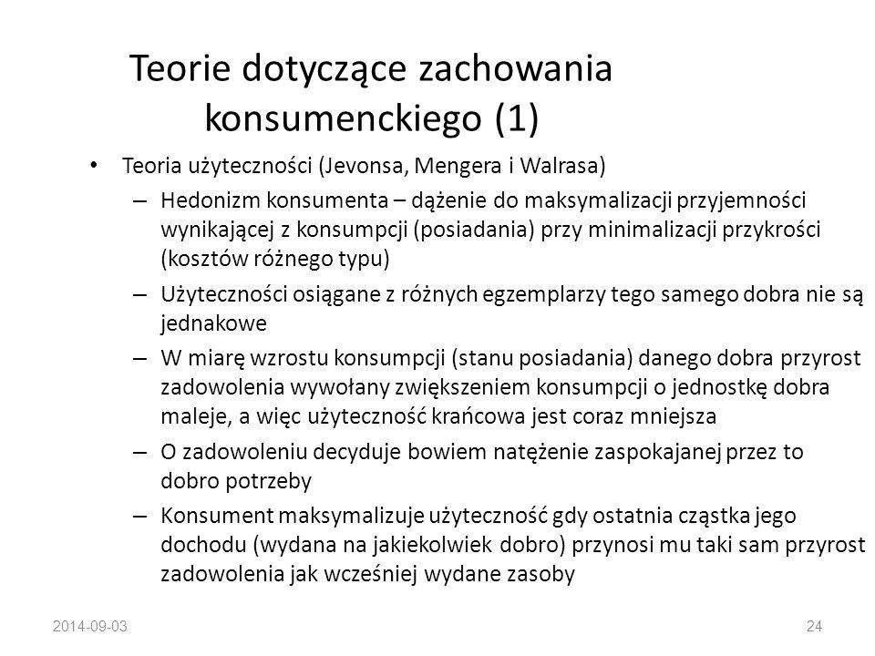 2014-09-0323 Zachowania konsumenckie Te aspekty działania ludzi, które związane są bezpośrednio z pozyskiwaniem i używaniem dóbr, łącznie z procesami