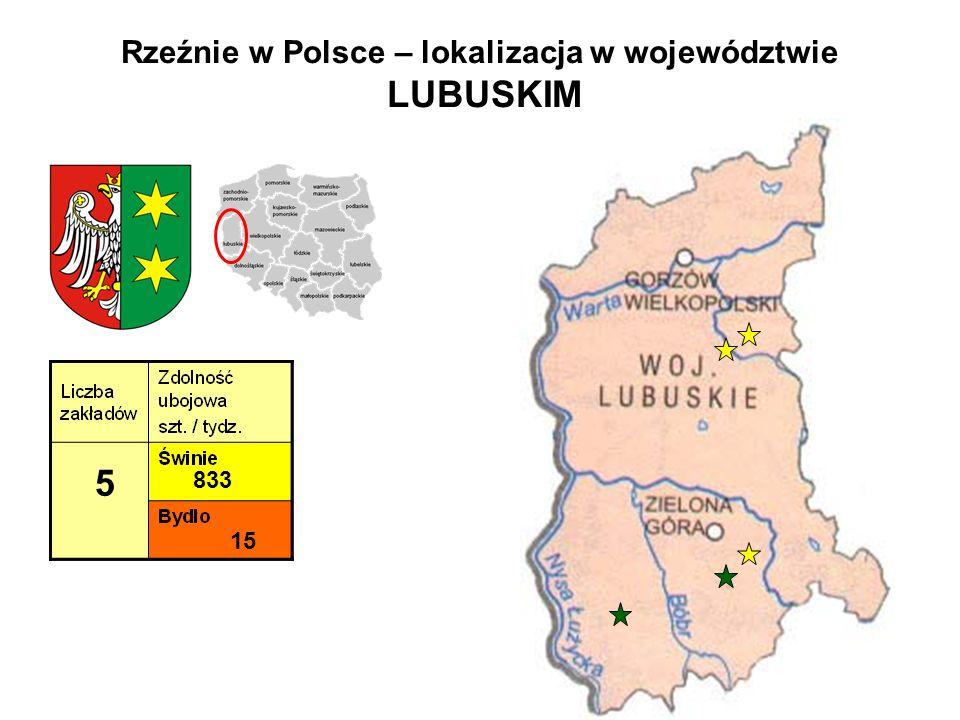 Rzeźnie w Polsce – lokalizacja w województwie LUBUSKIM 5 833 15