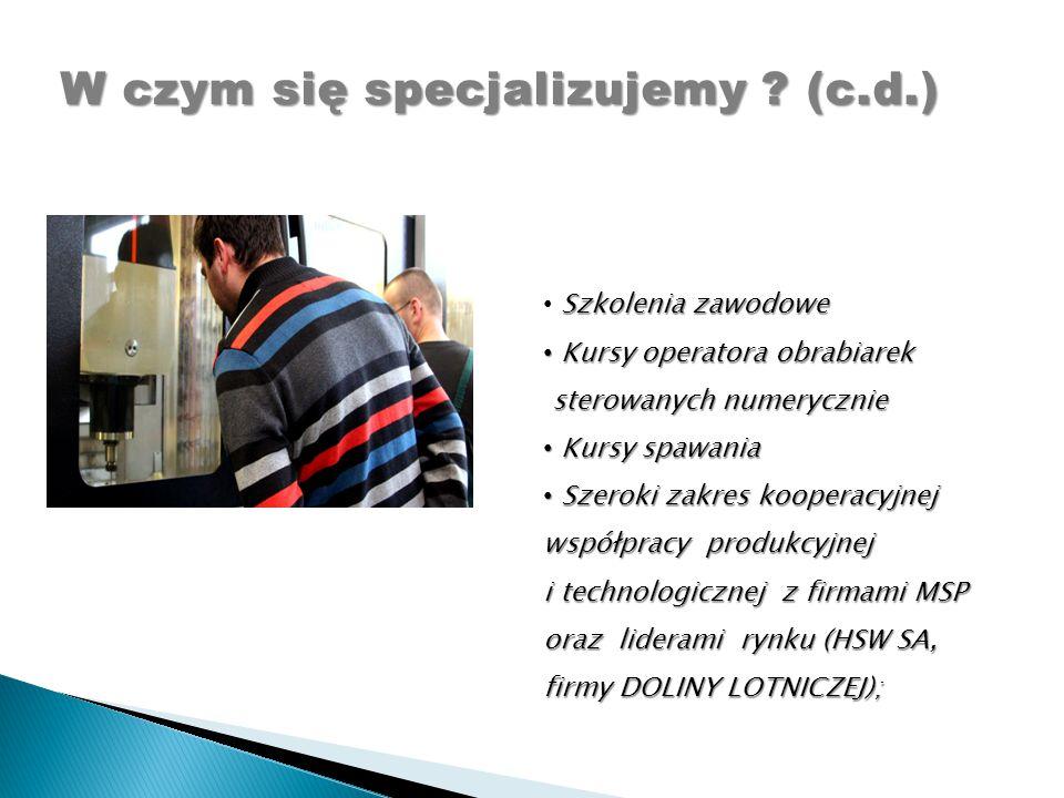 Szkolenia zawodowe Kursy operatora obrabiarek Kursy operatora obrabiarek sterowanych numerycznie sterowanych numerycznie Kursy spawania Kursy spawania