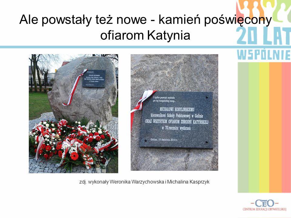 Ale powstały też nowe - kamień poświęcony ofiarom Katynia zdj. wykonały Weronika Warzychowska i Michalina Kasprzyk