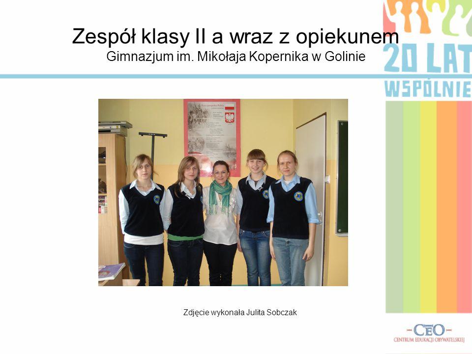 Zespół klasy II a wraz z opiekunem Gimnazjum im. Mikołaja Kopernika w Golinie Zdjęcie wykonała Julita Sobczak