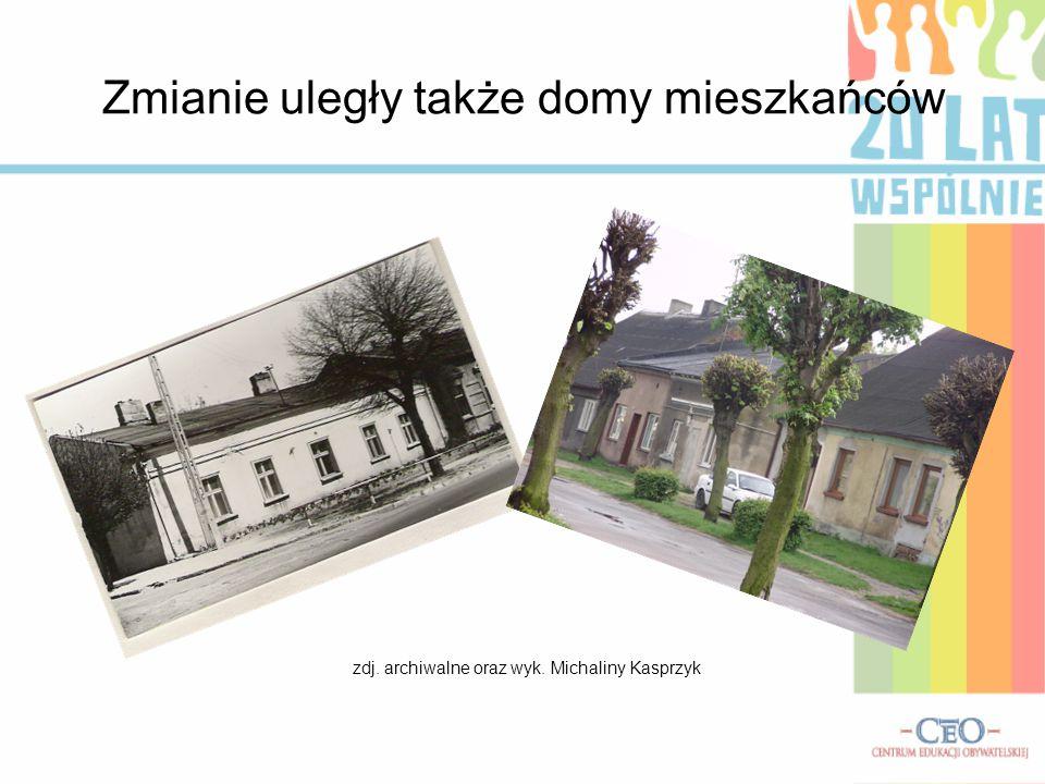 Zmianie uległy także domy mieszkańców zdj. archiwalne oraz wyk. Michaliny Kasprzyk