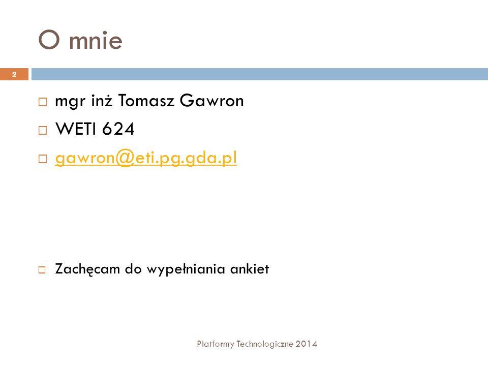 Generyczność - przykłady Platformy Technologiczne 2014 23  Generyczne metody  Ograniczenia dla generycznych parametrów