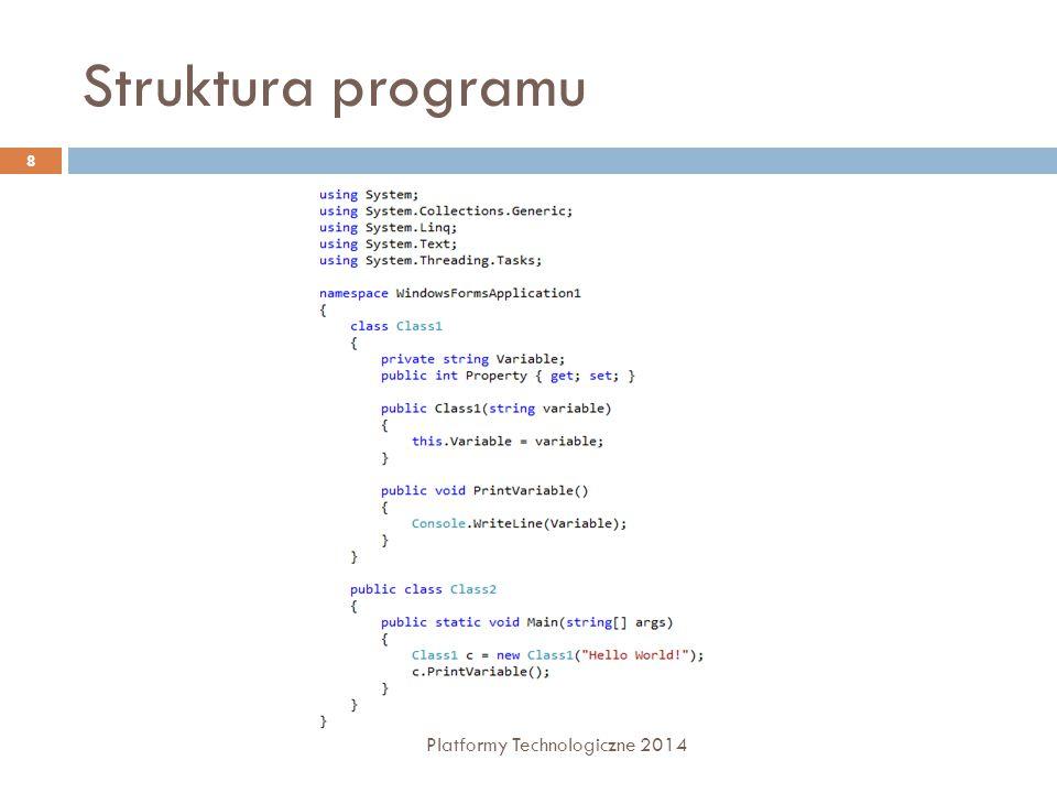 "Pętle  For  Foreach  Kolekcja musi implementować interfejs IEnumerable  While  Do… while 29 Platformy Technologiczne 2014 int number = 0; while(number < 5) {number = number + 1;} int number = 0; do { number = number + 1; } while(number < 5); int number = 5; for(int i = 0; i < number; i++) { Console.WriteLine(i); } ArrayList list = new ArrayList(); list.Add(""Jan Kowalski ); list.Add(""Adam Nowak ); foreach(string name in list) { Console.WriteLine(name); }"