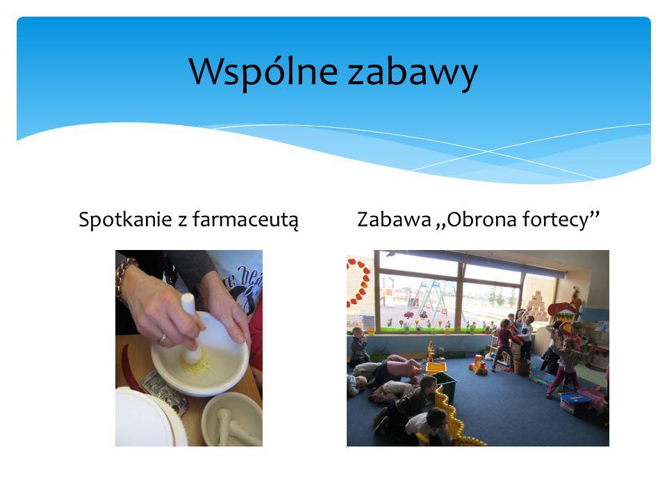 """Wspólne zabawy Spotkanie z farmaceutąZabawa """"Obrona fortecy"""""""