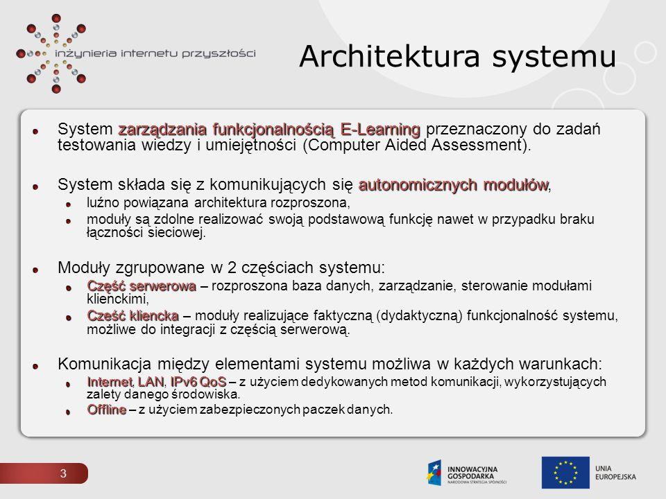 4 Architektura systemu – struktura modułowa zbiór samowystarczalnych modułów Funkcjonalność systemu dostarczana jest przez zbiór samowystarczalnych modułów – mogą one funkcjonować niezależnie, współpracować z innymi aplikacjami/systemami lub tworzyć zintegrowany, zarządzany system.