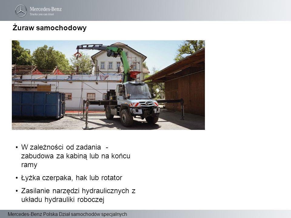 Mercedes-Benz Polska Dział samochodów specjalnych W zależności od zadania - zabudowa za kabiną lub na końcu ramy Łyżka czerpaka, hak lub rotator Zasil
