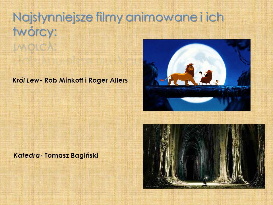 Król Lew- Rob Minkoff i Roger Allers Katedra - Tomasz Bagiński