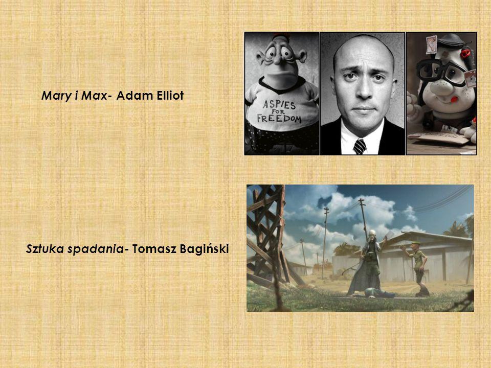 Mary i Max- Adam Elliot Sztuka spadania - Tomasz Bagiński