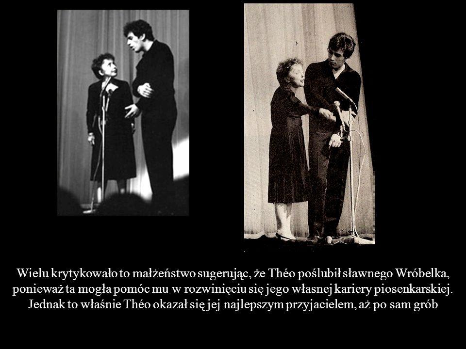 W dniu ślubu, 9 października 1962 roku, Théo był 21 lat młodszy od Piaf