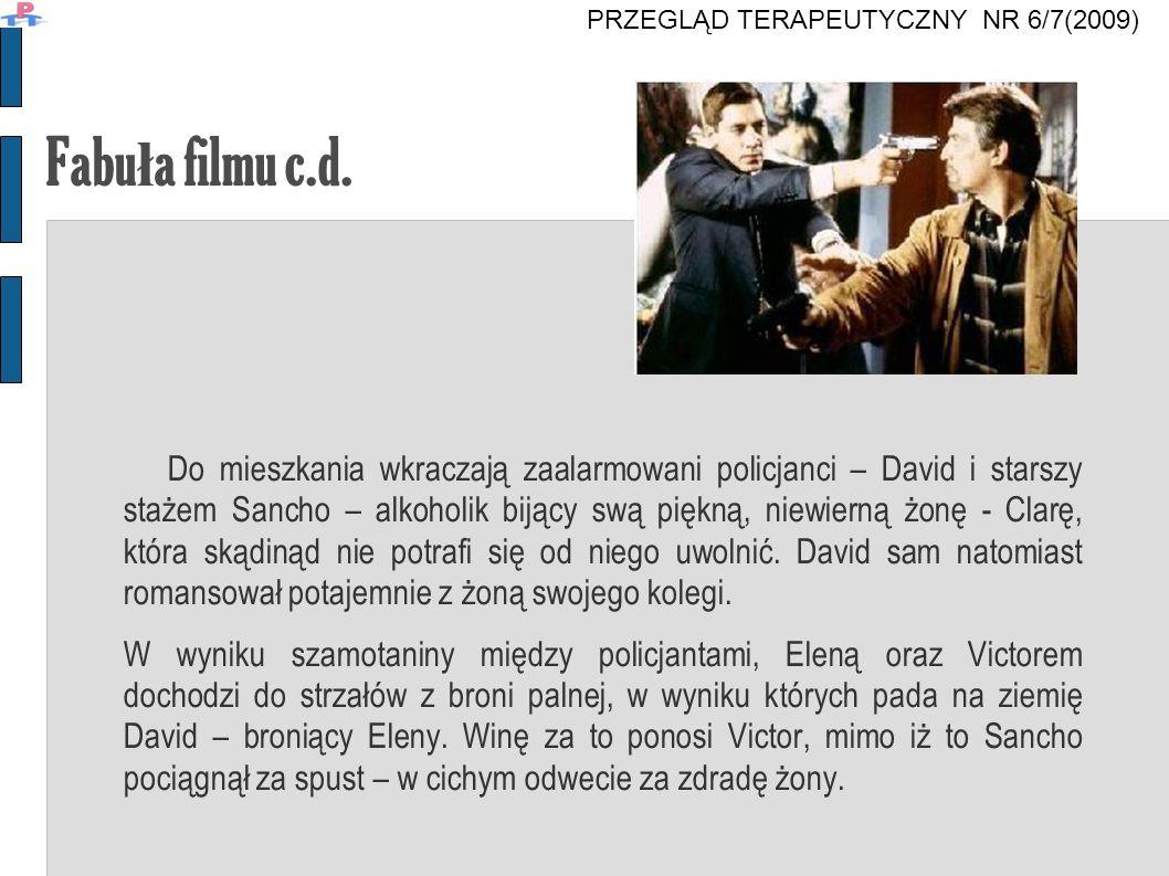 """Scena z filmu: """"Dr żą ce cia ł o PRZEGLĄD TERAPEUTYCZNY NR 6/7(2009)"""