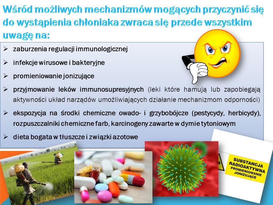  zaburzenia regulacji immunologicznej  infekcje wirusowe i bakteryjne  promieniowanie jonizujące  przyjmowanie leków immunosupresyjnych (leki któr