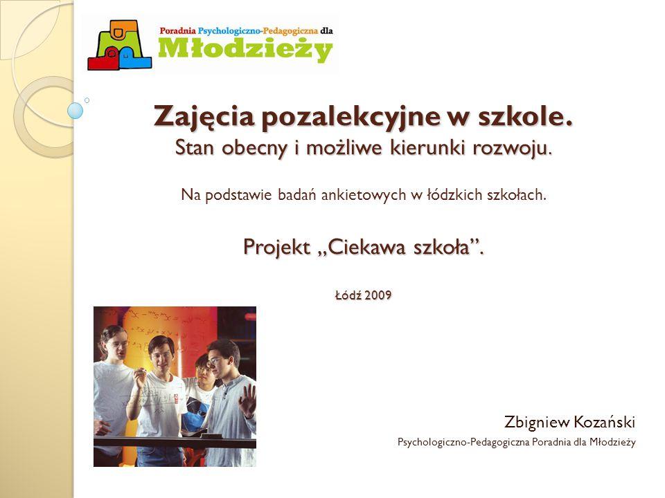 Zajęcia pozalekcyjne w szkole.Stan obecny i możliwe kierunki rozwoju.