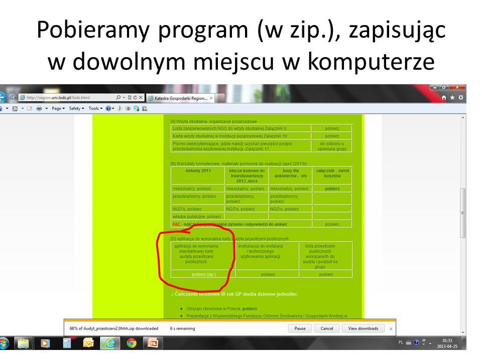Pobieramy program (w zip.), zapisując w dowolnym miejscu w komputerze