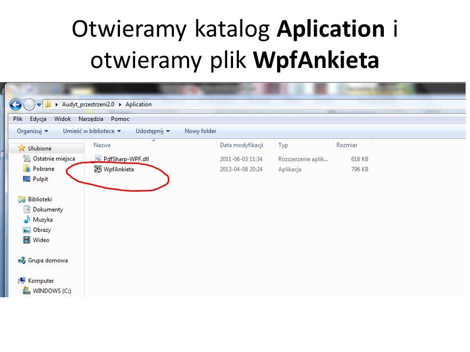 Otwieramy katalog Aplication i otwieramy plik WpfAnkieta