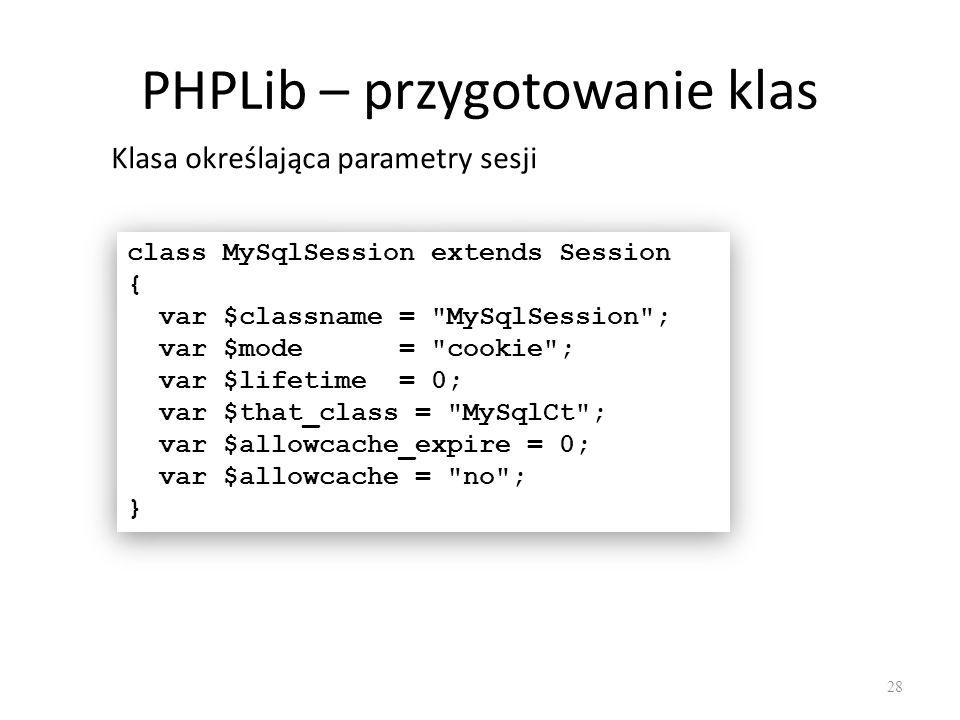 class MySqlSession extends Session { var $classname =