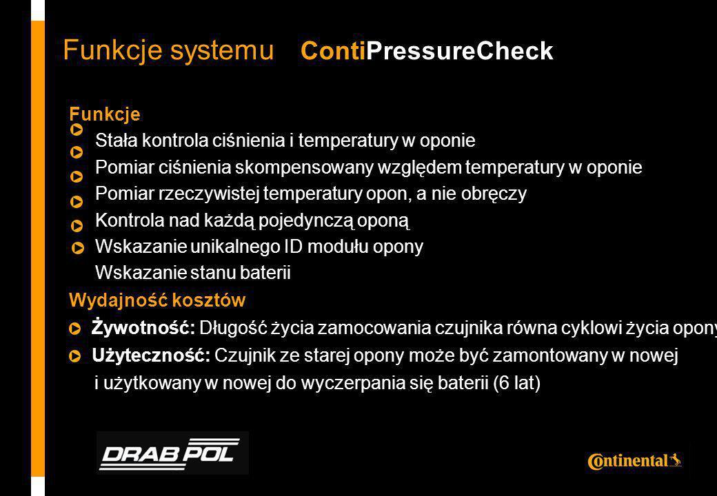 Funkcje Stała kontrola ciśnienia i temperatury w oponie Pomiar ciśnienia skompensowany względem temperatury w oponie Pomiar rzeczywistej temperatury o