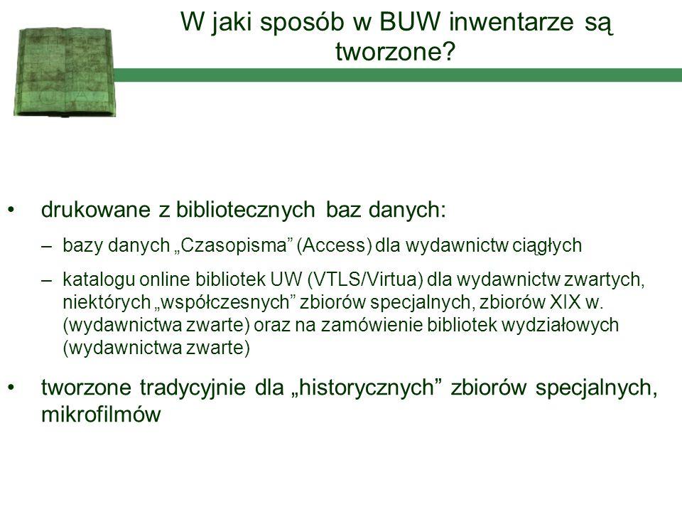 """drukowane z bibliotecznych baz danych: –bazy danych """"Czasopisma"""" (Access) dla wydawnictw ciągłych –katalogu online bibliotek UW (VTLS/Virtua) dla wyda"""