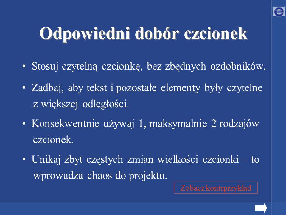 Dodatek W PowerPoint2002 można zadbać o jednolitość prezentacji.