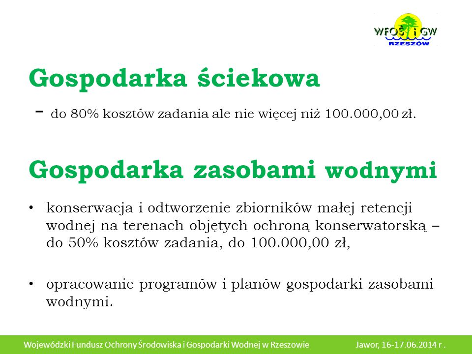 Gospodarka ściekowa - do 80% kosztów zadania ale nie więcej niż 100.000,00 zł.