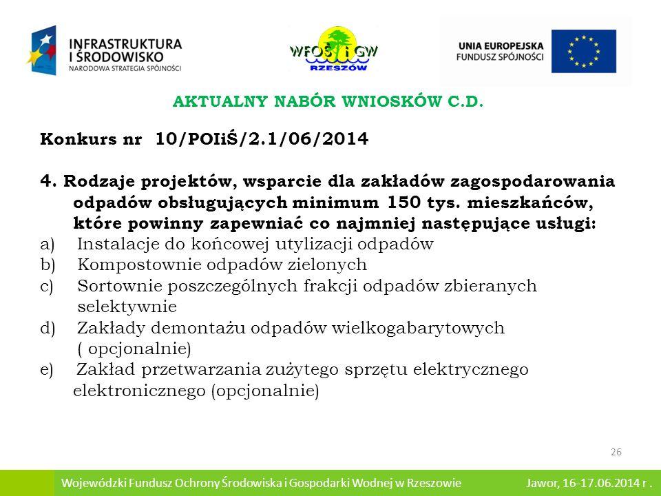 Konkurs nr 10/POIiŚ/2.1/06/2014 4.