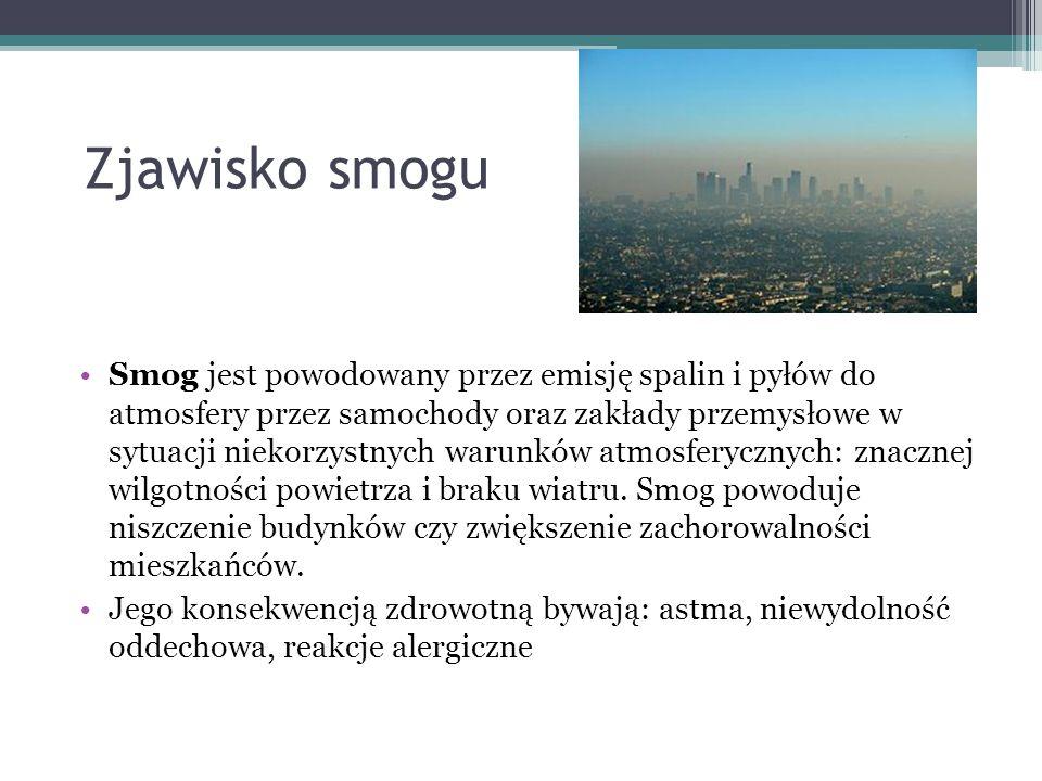 Z prasy… (gazeta.pl) Według Światowej Organizacji Zdrowia - WHO stężenie szkodliwych zanieczyszczeń (m.in.