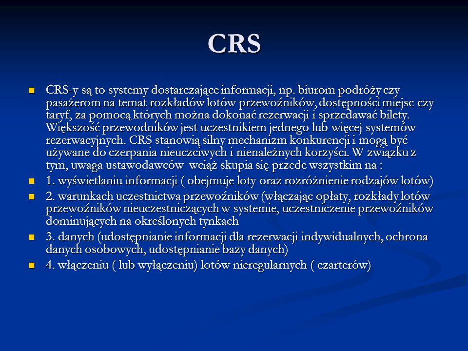 CRS CRS-y są to systemy dostarczające informacji, np. biurom podróży czy pasażerom na temat rozkładów lotów przewoźników, dostępności miejsc czy taryf
