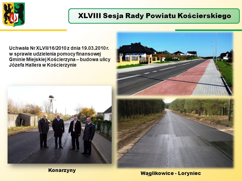 Uchwała Nr XLVII/16/2010 z dnia 19.03.2010 r. w sprawie udzielenia pomocy finansowej Gminie Miejskiej Kościerzyna – budowa ulicy Józefa Hallera w Kośc