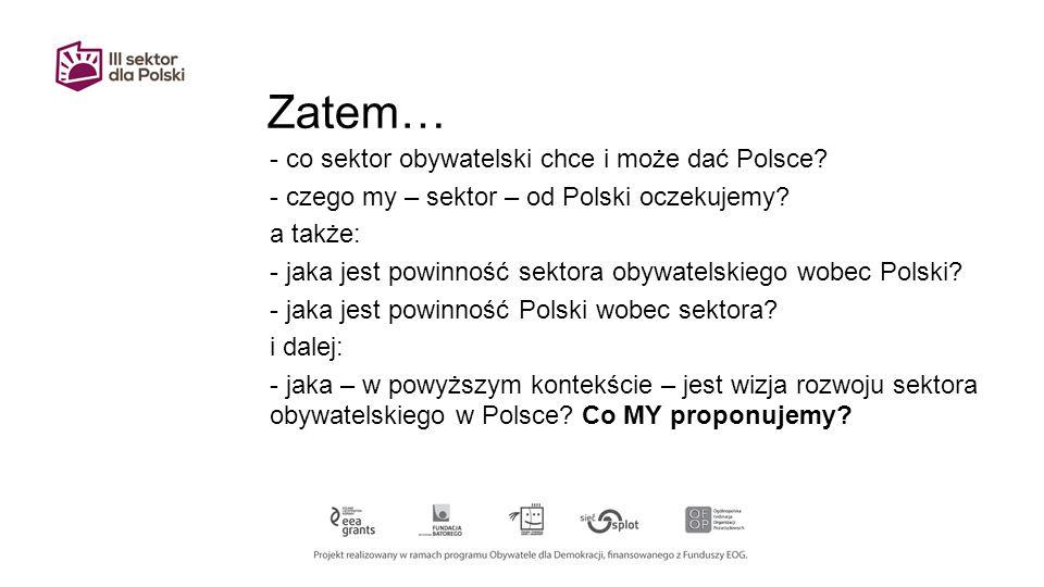 Zatem… - co sektor obywatelski chce i może dać Polsce.