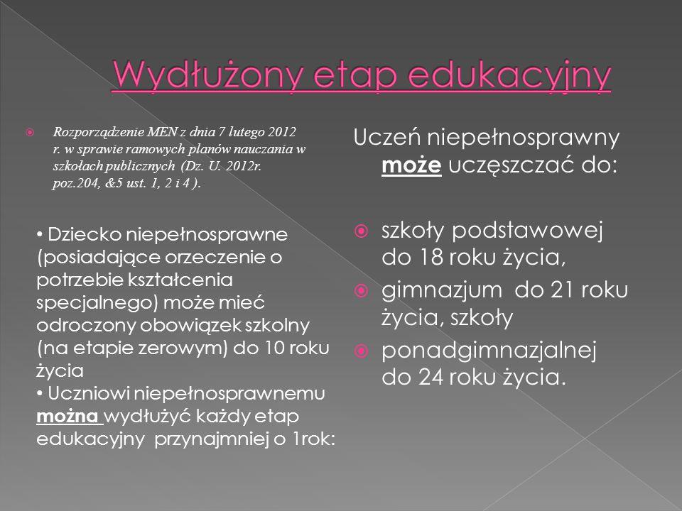  Rozporządzenie MEN z dnia 7 lutego 2012 r. w sprawie ramowych planów nauczania w szkołach publicznych (Dz. U. 2012r. poz.204, &5 ust. 1, 2 i 4 ). Uc