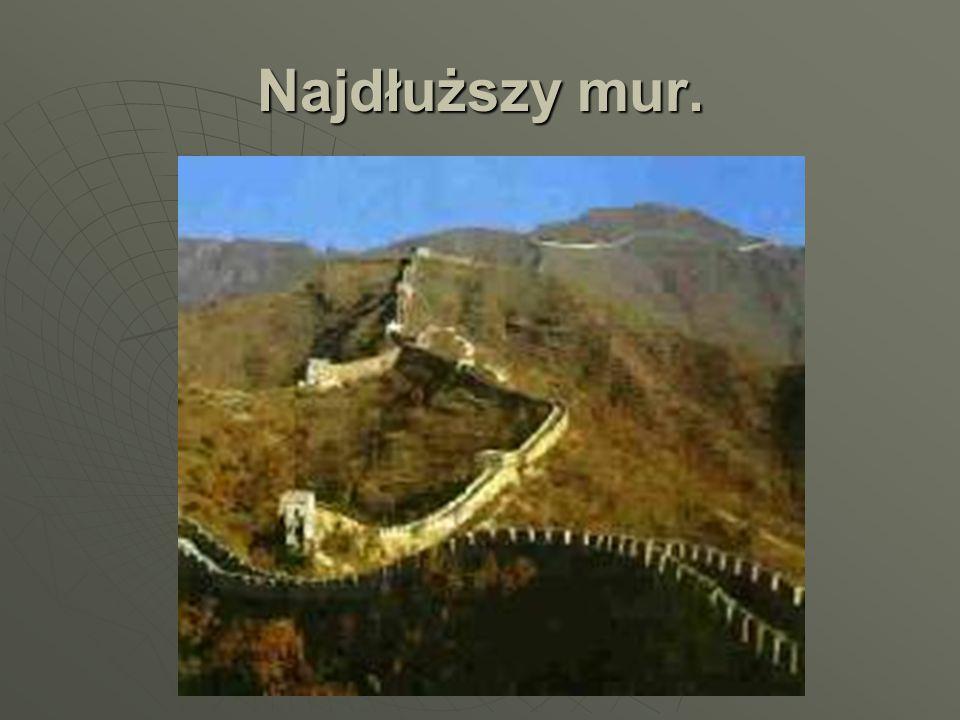 Najdłuższy mur.