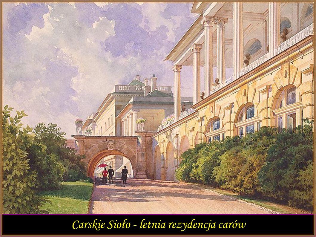 Pospacerujemy sobie po rezydencjach carów i rosyjskich arystokratów w Petersburgu oraz w Carskim Siole z Luigim Premazzim włoskim malarzem akwarelistą