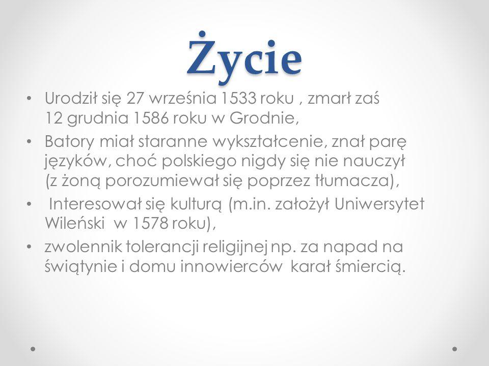 Życie Urodził się 27 września 1533 roku, zmarł zaś 12 grudnia 1586 roku w Grodnie, Batory miał staranne wykształcenie, znał parę języków, choć polskie