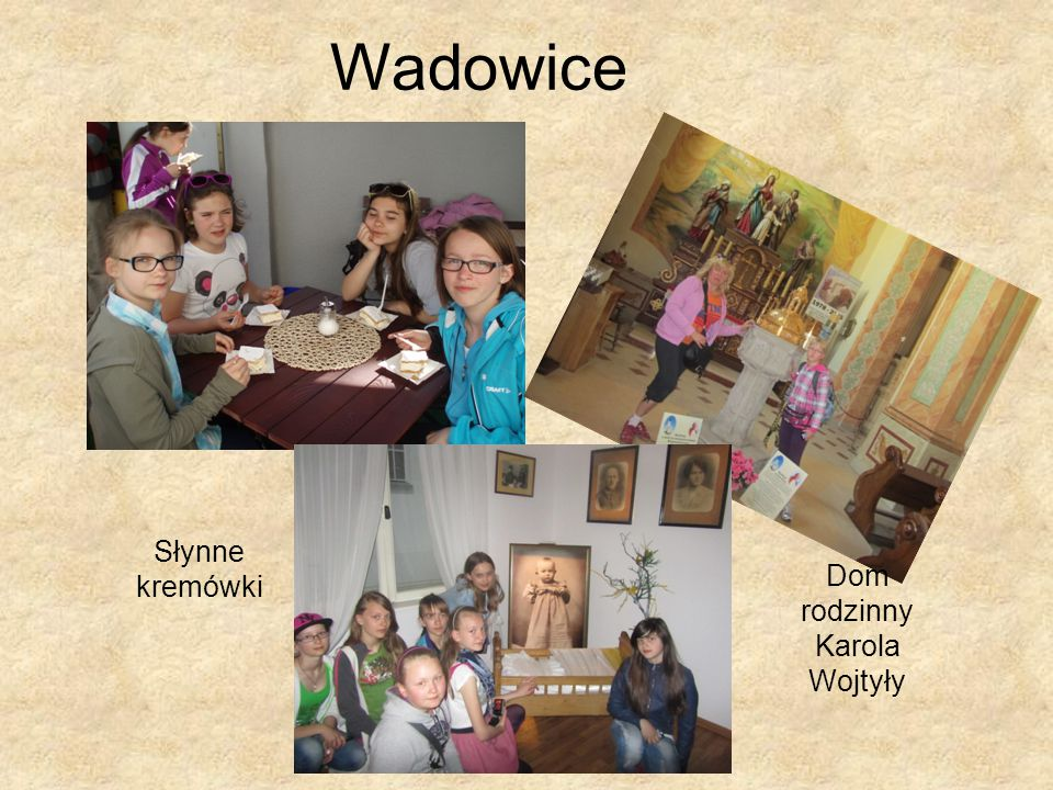 Wadowice Słynne kremówki Dom rodzinny Karola Wojtyły