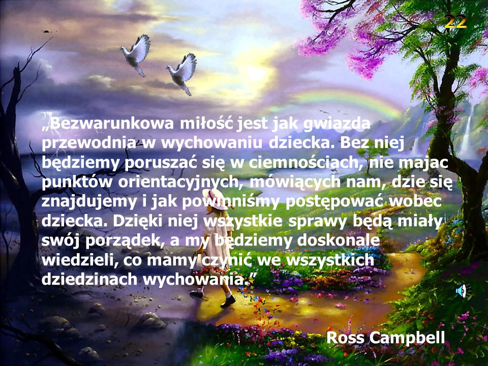 """""""Miłość cierpliwa jest, łaskawa jest. Miłość nie zazdrości, nie szuka poklasku, nie unosi się pychą; nie dopuszcza się bezwstydu, nie szuka swego, nie"""