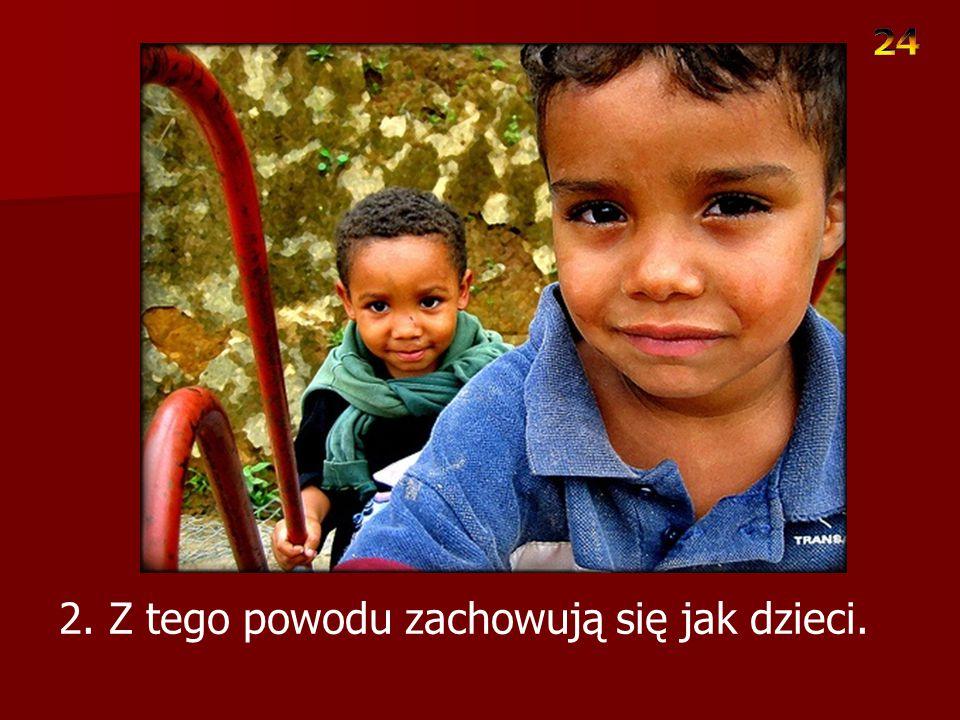 1. Dzieci są tylko dziećmi Kilka rad Rossa Cambella