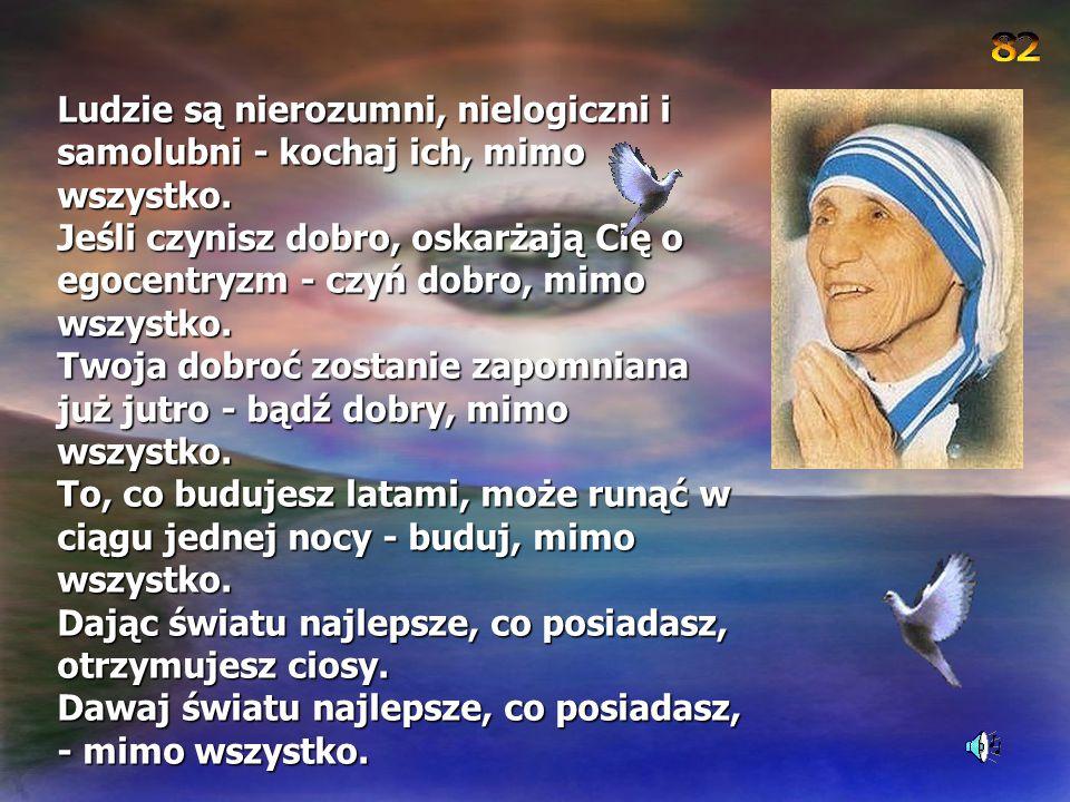 """""""Radość jest modlitwą. Radość jest mocą. Radość jest miłością."""""""