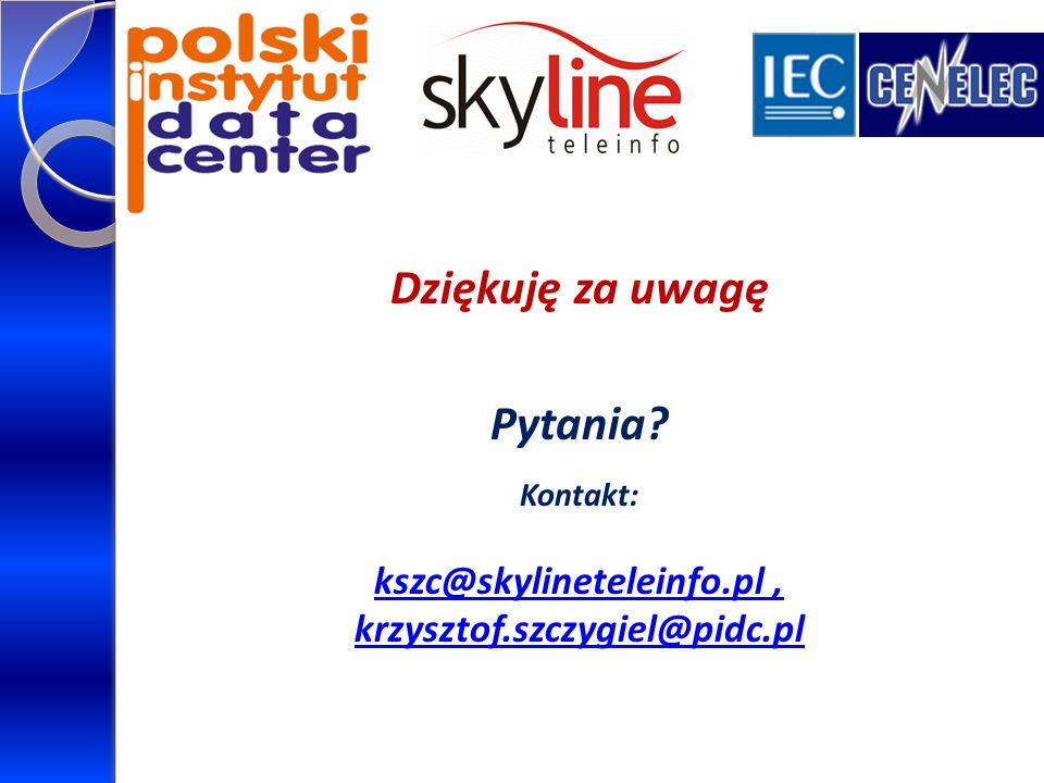 Dziękuję za uwagę Pytania? Kontakt: kszc@skylineteleinfo.pl, krzysztof.szczygiel@pidc.pl