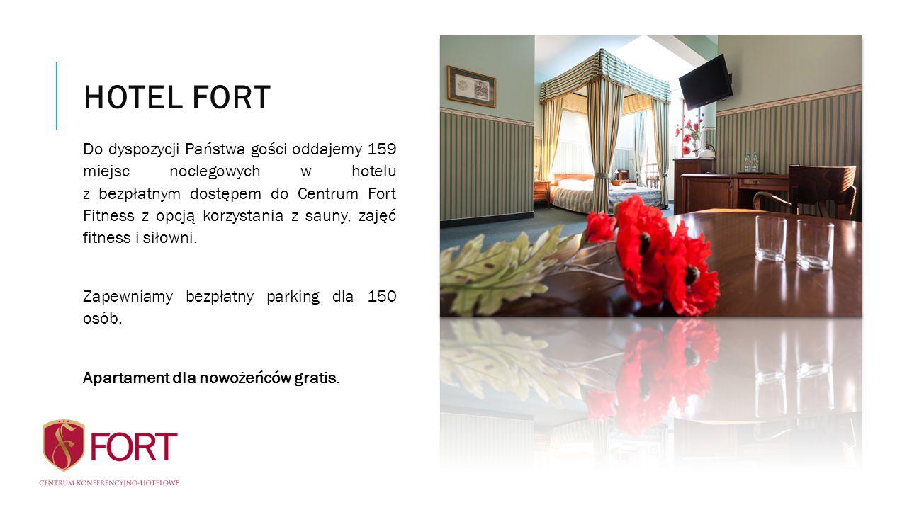 HOTEL FORT Do dyspozycji Państwa gości oddajemy 159 miejsc noclegowych w hotelu z bezpłatnym dostępem do Centrum Fort Fitness z opcją korzystania z sauny, zajęć fitness i siłowni.