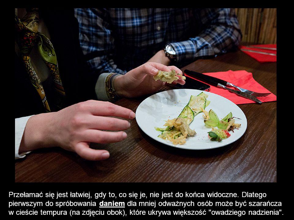 Przełamać się jest łatwiej, gdy to, co się je, nie jest do końca widoczne. Dlatego pierwszym do spróbowania daniem dla mniej odważnych osób może być s