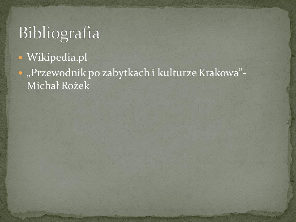 """Wikipedia.pl """"Przewodnik po zabytkach i kulturze Krakowa""""- Michał Rożek"""