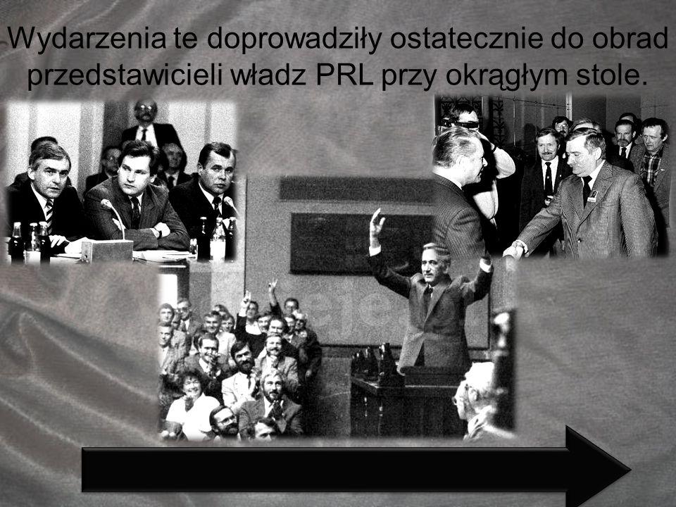 Wydarzenia te doprowadziły ostatecznie do obrad przedstawicieli władz PRL przy okrągłym stole.