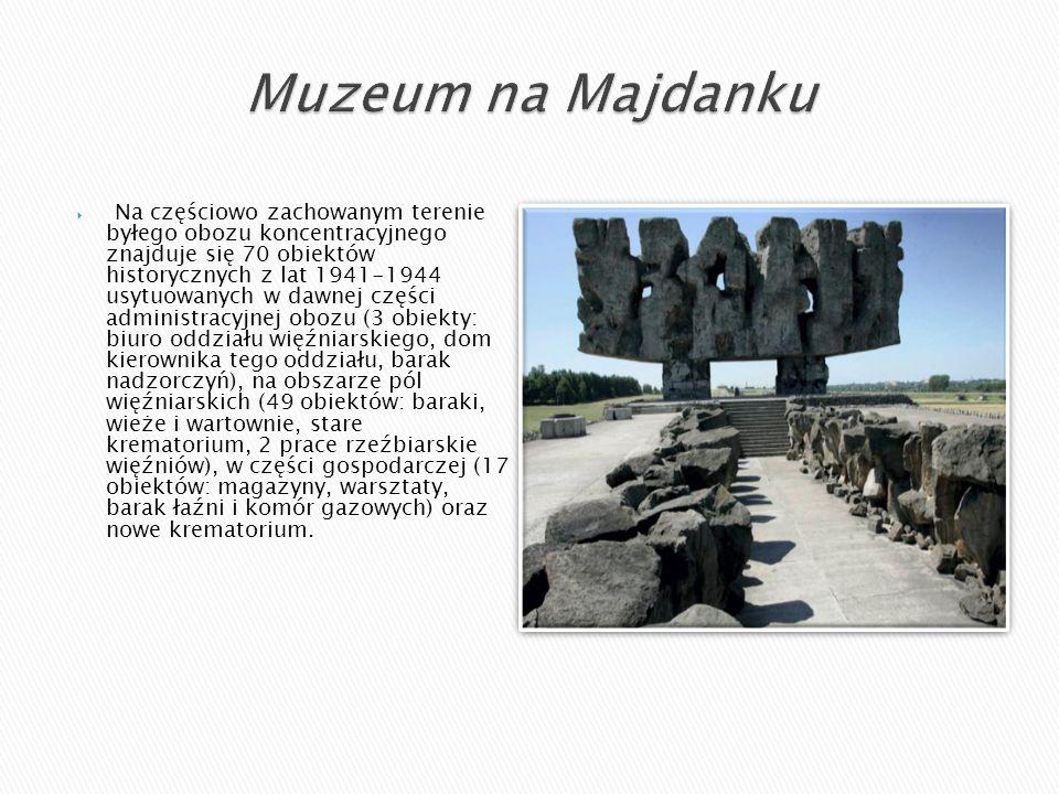  Na częściowo zachowanym terenie byłego obozu koncentracyjnego znajduje się 70 obiektów historycznych z lat 1941-1944 usytuowanych w dawnej części ad