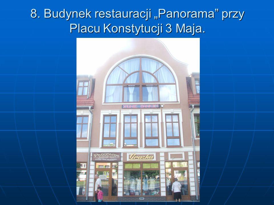 """8. Budynek restauracji """"Panorama przy Placu Konstytucji 3 Maja."""