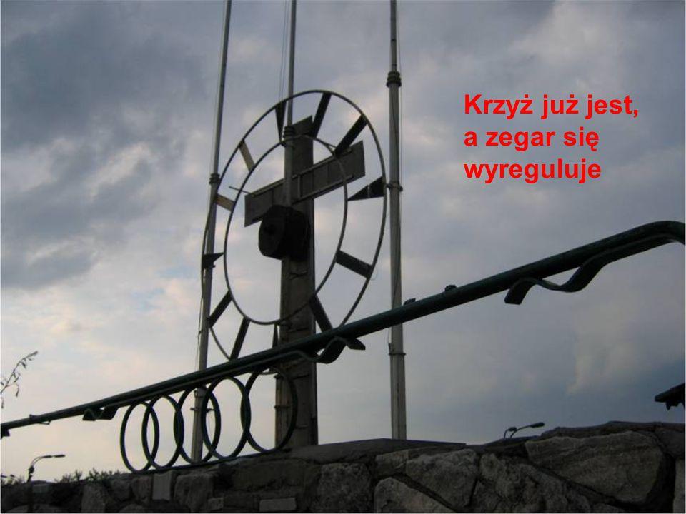 Krzyż już jest, a zegar się wyreguluje