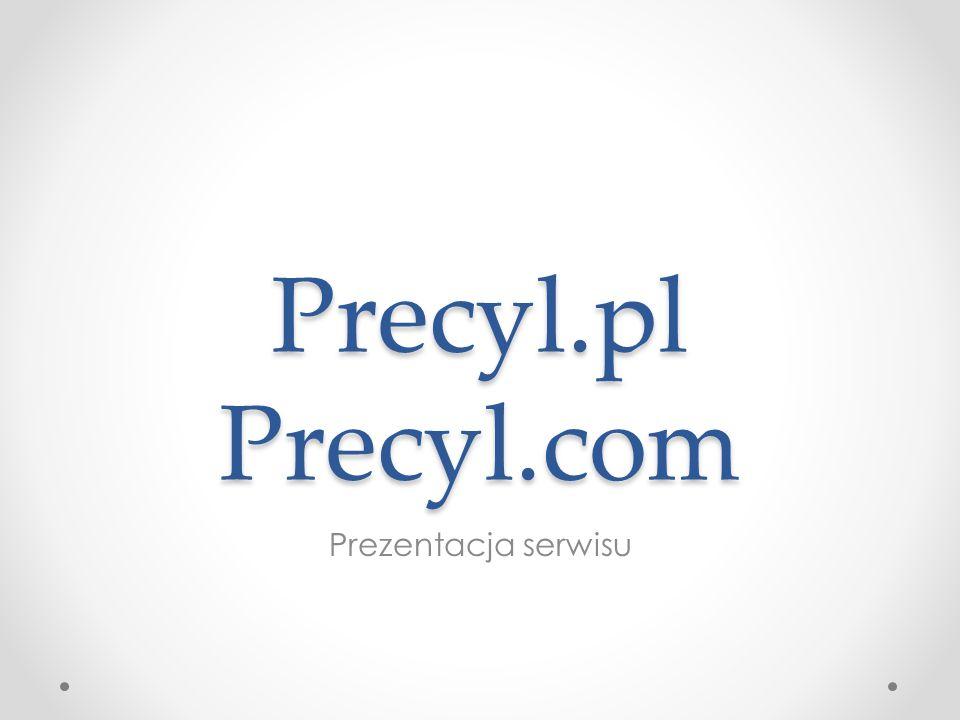 Precyl.pl Precyl.com Prezentacja serwisu